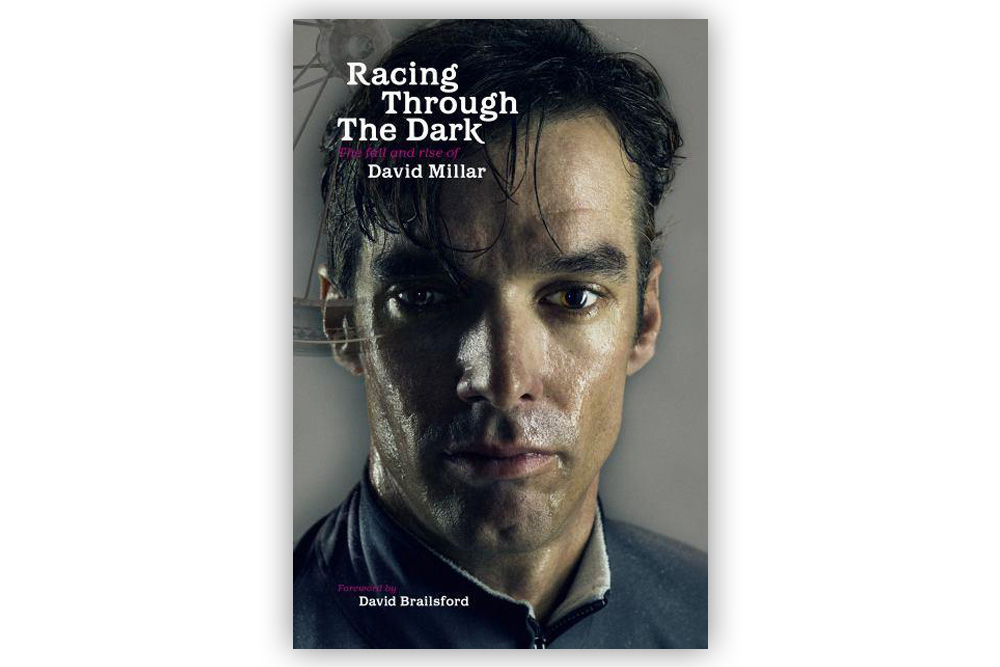 Racing Through the Dark – David Millar