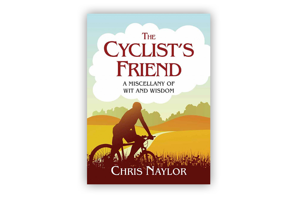 The Cyclist's Friend – Chris Naylor